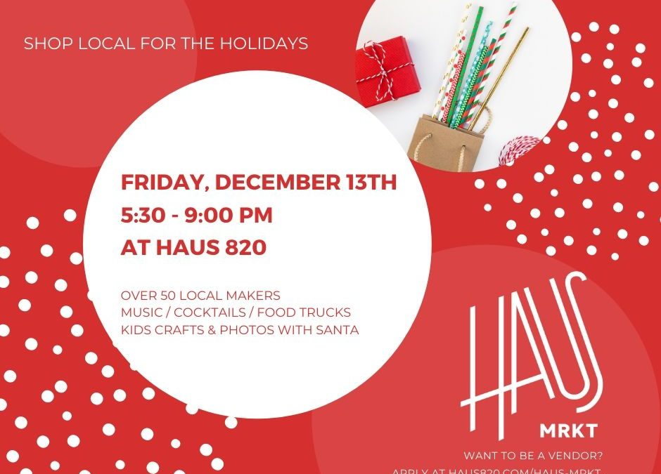 2019 Holiday Haus Mrkt!